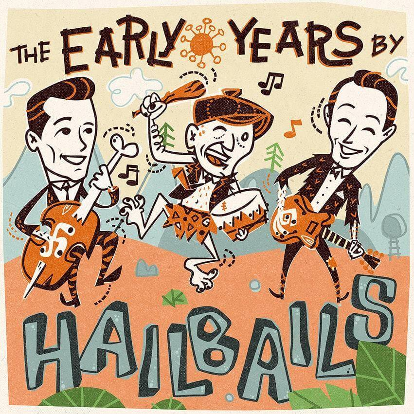 Hailbails - The Early Years CD
